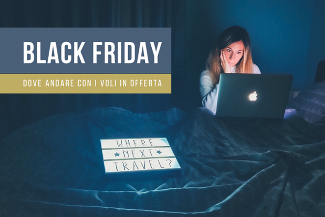 black-friday-idee-viaggio-voli-offerta-travelblogger