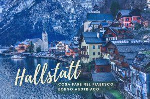 Hallstatt-cosa-fare-nel-fiabesco-borgo-austriaco